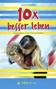 Buch 10x besser leben