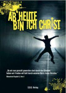 Buch Ab heute bin ich Christ - Jugendausgabe